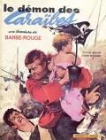 Barbe-Rouge, tome 1 : Le démon des Caraïbes