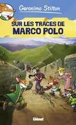 Geronimo Stilton, tome 3 : Sur les traces de Marco Polo (Bd)