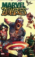 Marvel Zombies, Tome 1 : La Famine