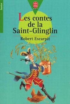 Couverture du livre : Les contes de la Saint-Glinglin