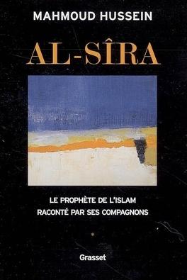 Al Sira Le Prophete De L Islam Raconte Par Ses Compagnons