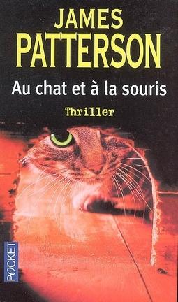 Couverture du livre : Alex Cross, Tome 4 : Au chat et à la souris