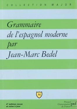Couverture du livre : Grammaire de l'espagnol moderne