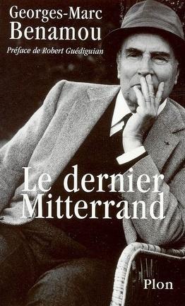 Couverture du livre : Le dernier Mitterrand