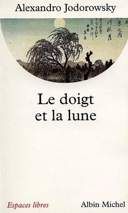 Couverture du livre : Le doigt et la lune