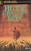 Hector, le bouclier de Troie