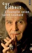 L'Évangile selon saint Loubard