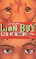 Lion Boy : Volume 2, Les fugitifs