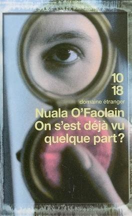 Couverture du livre : On s'est déjà vu quelque part ? : les mémoires accidentelles d'une femme de Dublin