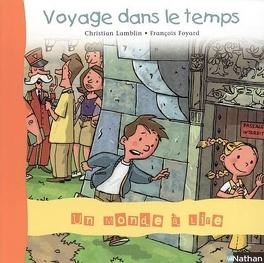 Voyage Dans Le Temps Livre De Christian Lamblin