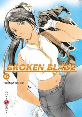 Couverture du livre : Broken Blade, Tome 6