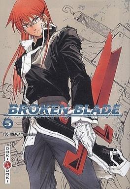 Couverture du livre : Broken Blade, Tome 5
