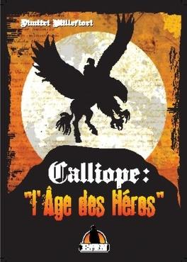 Couverture du livre : Calliope : l'Âge des Héros