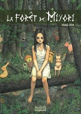 Couverture du livre : La forêt de Miyori, Tome 1