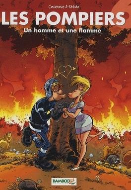 Couverture du livre : Les Pompiers, tome 6 : Un homme et une flamme
