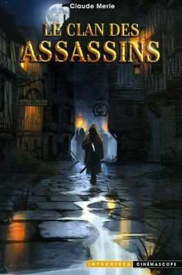 Couverture du livre : Les Chroniques Noires, tome 1 : Le Clan des Assassins