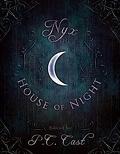 La Maison de la Nuit, HS : Nyx in the House of Night