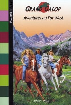 Couverture de Grand Galop, tome 10 : Aventures au Far West