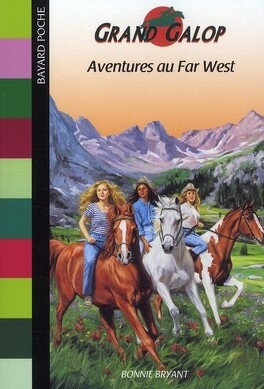 Couverture du livre : Grand Galop, tome 10 : Aventures au Far West