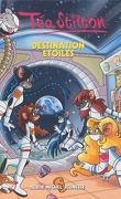 Les Téa Sisters, Tome 8 : Destination étoiles