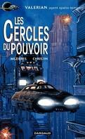 Valérian, agent spatio-temporel, tome 15 : Les Cercles du Pouvoir