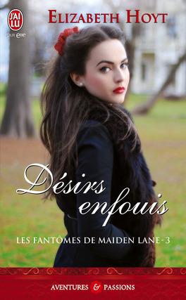 Couverture du livre : Les Fantômes de Maiden Lane, Tome 3 : Désirs enfouis