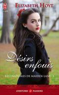 Les Fantômes de Maiden Lane, Tome 3 : Désirs enfouis