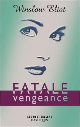 Couverture du livre : Fatale vengeance
