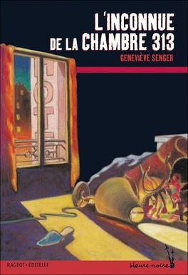 Couverture du livre : L'inconnue de la chambre 313