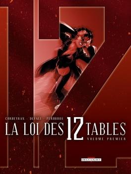 Couverture du livre : La Loi des 12 Tables, tome 1