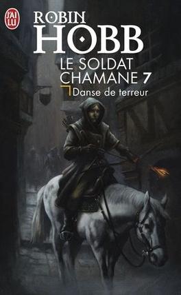 Couverture du livre : Le Soldat chamane, tome 7 : Danse de terreur