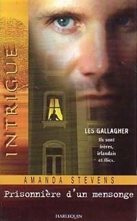 Couverture du livre : Les Gallagher, Tome 1 : Prisonnière d'un mensonge