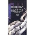 À la mémoire de Schliemann