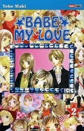 Babe my love, Tome 2