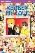 Babe my Love, Tome 5