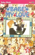 Babe my Love, Tome 6