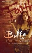Buffy contre les vampires - Saison 8, Tome 2 : Pas d'avenir pour toi