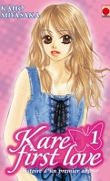 Kare first love, tome 1