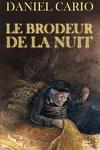 couverture Le Brodeur de la nuit