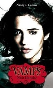 Vamps, Tome 2 : Nuit Blanche