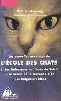 Les Nouvelles Aventures de l'École des chats, Intégrale : Les défenseurs de l'épée du Soleil, Le secret de la Couronne d'or, Le Bulgassari blanc