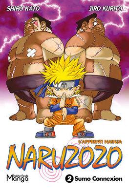 Couverture du livre : naruzozo tome 2 Sumo Connexion