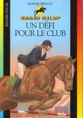 Grand Galop, tome 22 : Un défi pour le club
