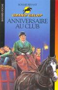 Grand Galop, tome 25 : Anniversaire au club