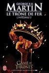 couverture Le Trône de fer - L'intégrale, Tome 2