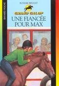 Grand galop, tome 28 : Une fiancée pour Max