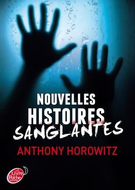 Couverture du livre : Nouvelles histoires sanglantes