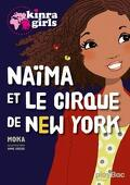 Les Kinra Girls - Naïma et le cirque de New York