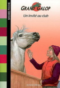 Grand Galop, tome 56 : Un invité au Club