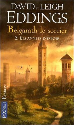 Couverture du livre : Belgarath le Sorcier, Tome 2 : Les années d'espoir